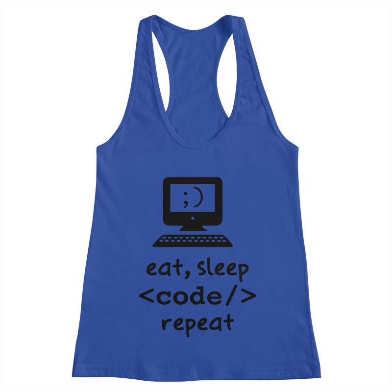 Eat, Sleep, <Code/>, Repeat Women's Racerback Tank by Women in Technology Online Store