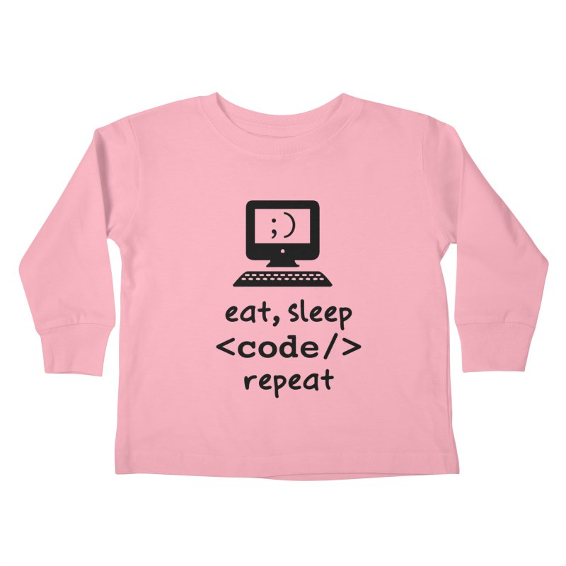 Eat, Sleep, <Code/>, Repeat Kids Toddler Longsleeve T-Shirt by Women in Technology Online Store