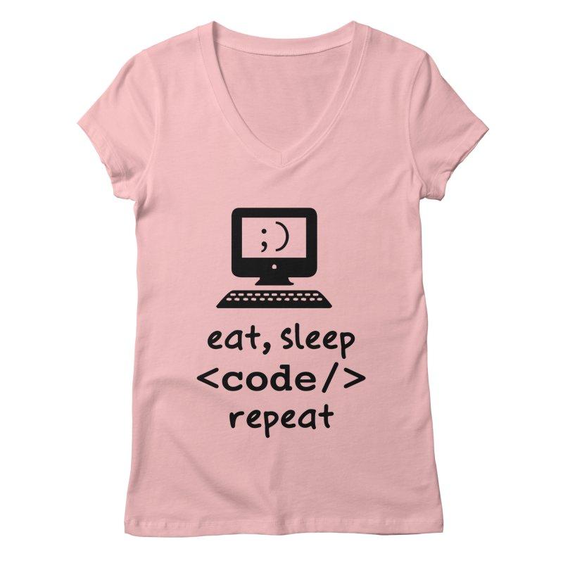 Eat, Sleep, <Code/>, Repeat Women's Regular V-Neck by Women in Technology Online Store