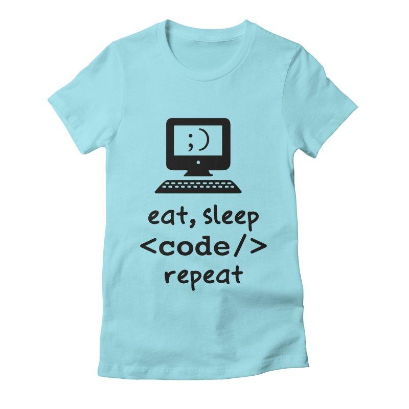 Eat, Sleep, <Code/>, Repeat Women's T-Shirt by Women in Technology Online Store