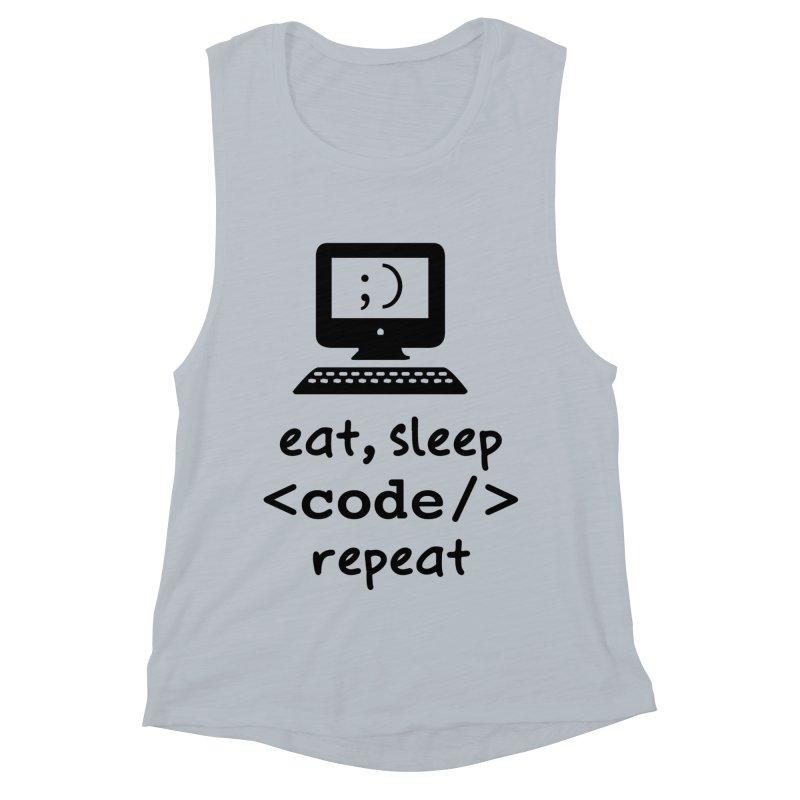 Eat, Sleep, <Code/>, Repeat Women's Muscle Tank by Women in Technology Online Store