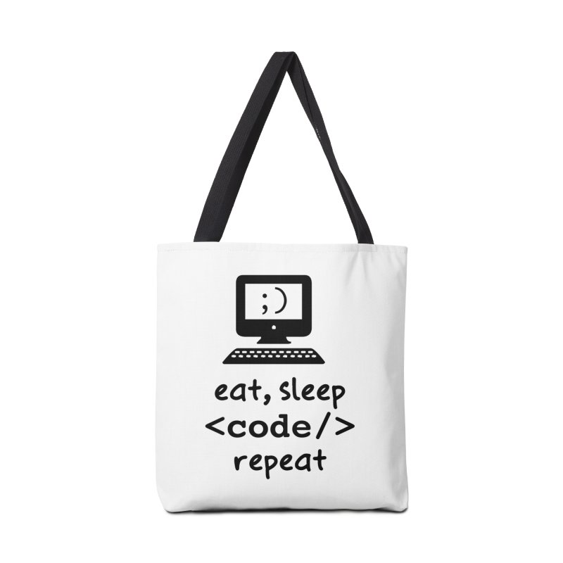 Eat, Sleep, <Code/>, Repeat Accessories Bag by Women in Technology Online Store