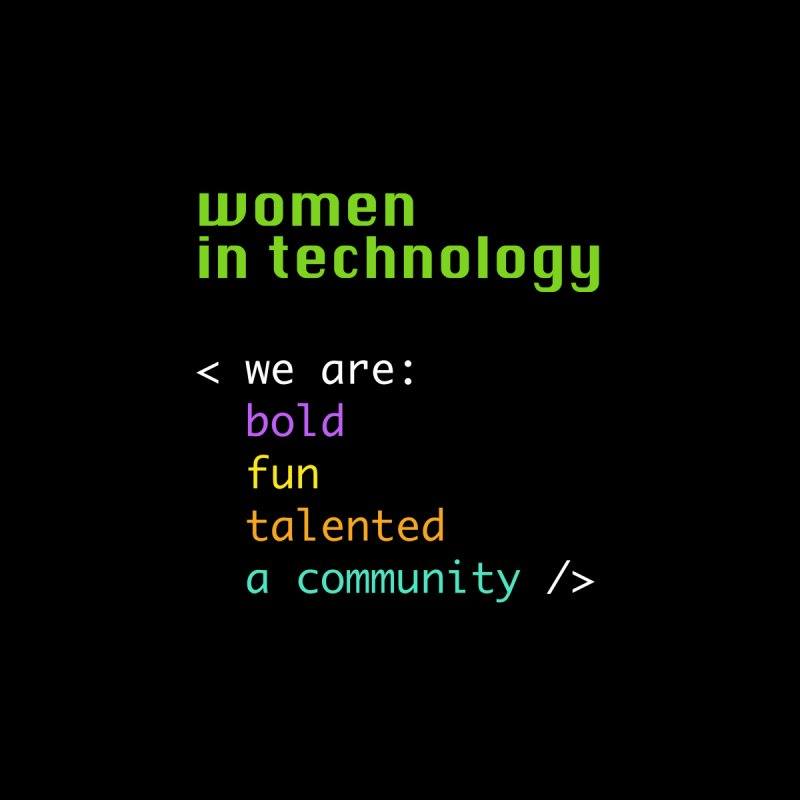 Women in Technology - We are a community Home Stretched Canvas by Women in Technology Online Store