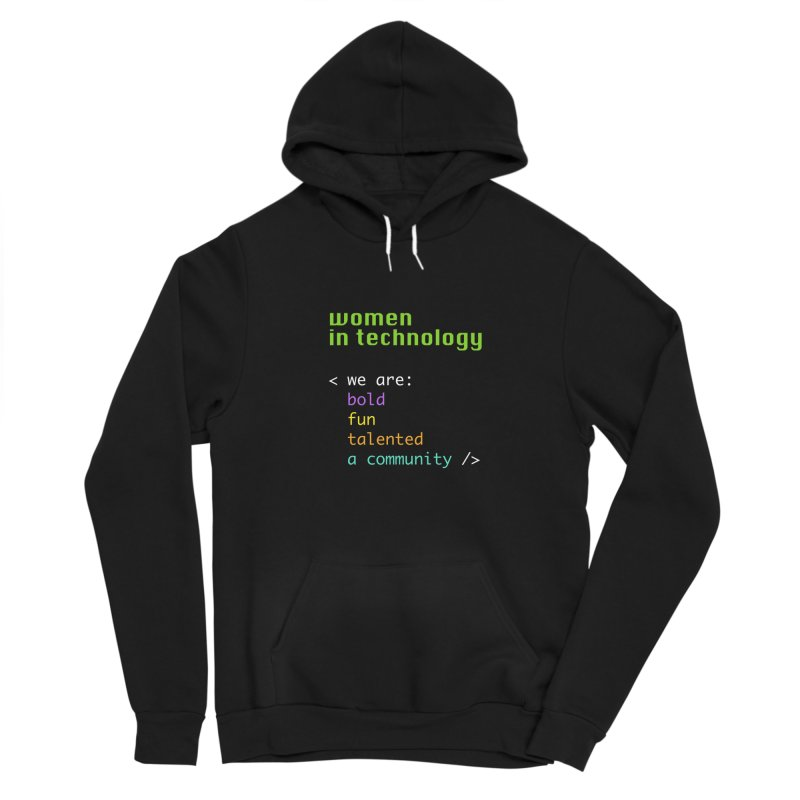 Women in Technology - We are a community Women's Pullover Hoody by Women in Technology Online Store