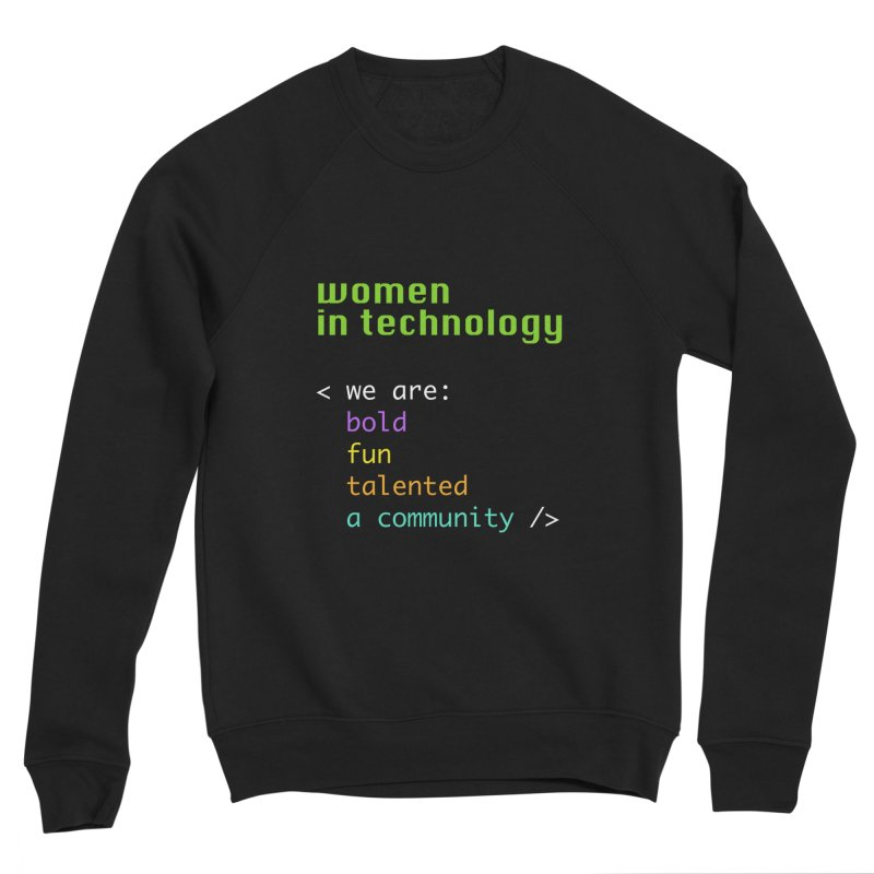 Women in Technology - We are a community Men's Sponge Fleece Sweatshirt by Women in Technology Online Store