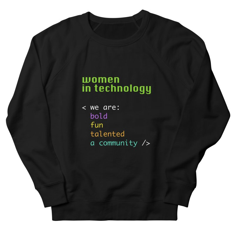 Women in Technology - We are a community Men's French Terry Sweatshirt by Women in Technology Online Store