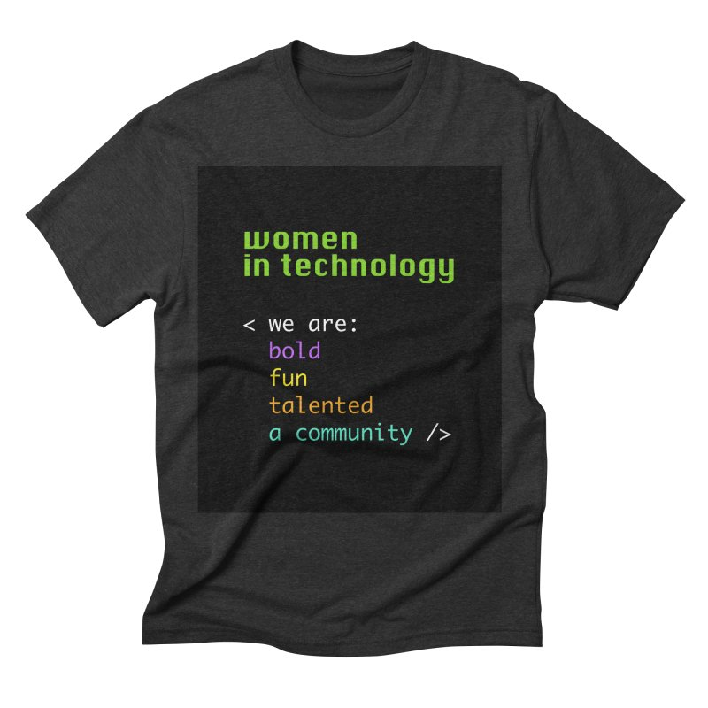 Women in Technology - We are a community Men's Triblend T-Shirt by Women in Technology Online Store