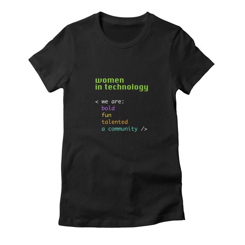 Women in Technology - We are a community Women's T-Shirt by Women in Technology Online Store