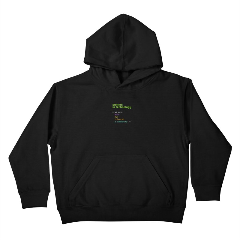 Women in Technology - We are a community Kids Pullover Hoody by Women in Technology Online Store