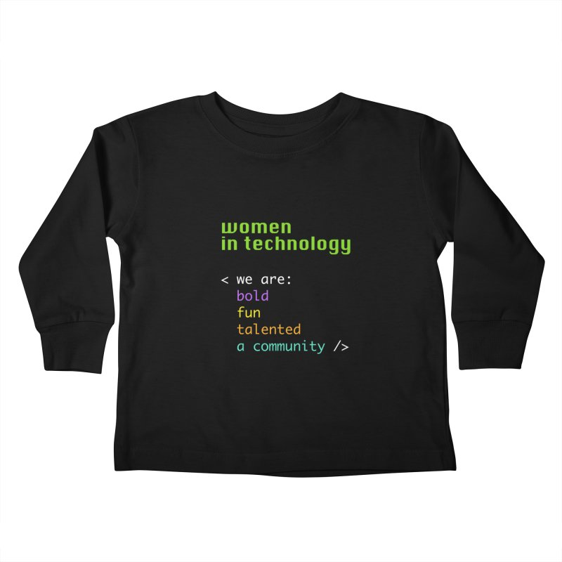 Women in Technology - We are a community Kids Toddler Longsleeve T-Shirt by Women in Technology Online Store
