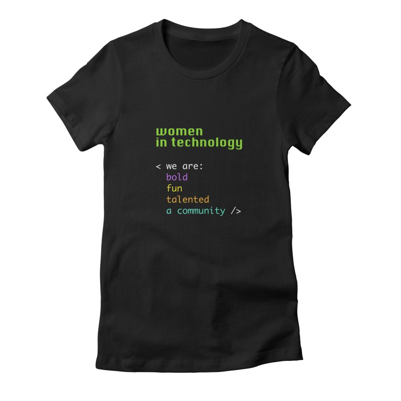 Women in Technology - We are a community Women's Fitted T-Shirt by Women in Technology Online Store