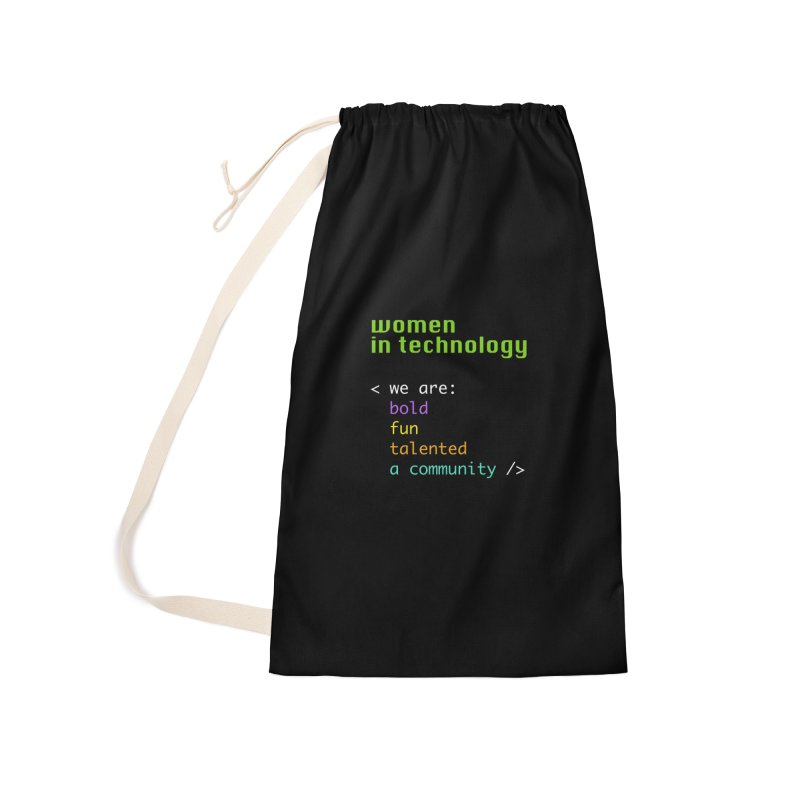 Women in Technology - We are a community Accessories Laundry Bag Bag by Women in Technology Online Store
