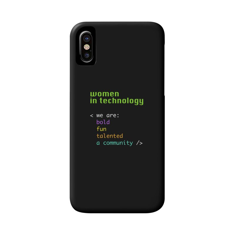 Women in Technology - We are a community Accessories Phone Case by Women in Technology Online Store