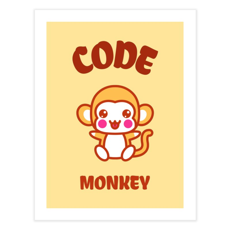 Code Monkey Home Fine Art Print by Women in Technology Online Store