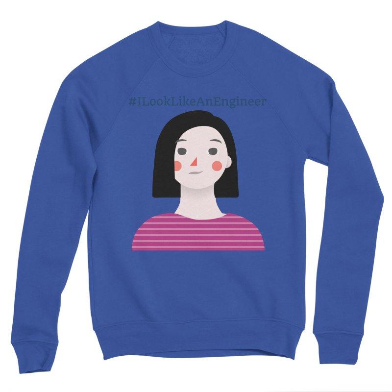 #ILookLikeAnEngineer with a female avatar Women's Sweatshirt by Women in Technology Online Store