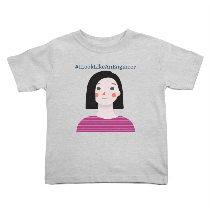 #ILookLikeAnEngineer with a female avatar Kids Toddler T-Shirt by Women in Technology Online Store