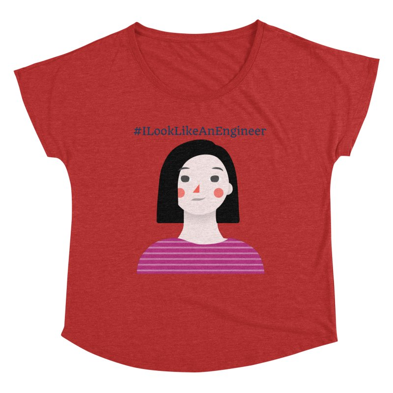 #ILookLikeAnEngineer with a female avatar Women's Dolman Scoop Neck by Women in Technology Online Store