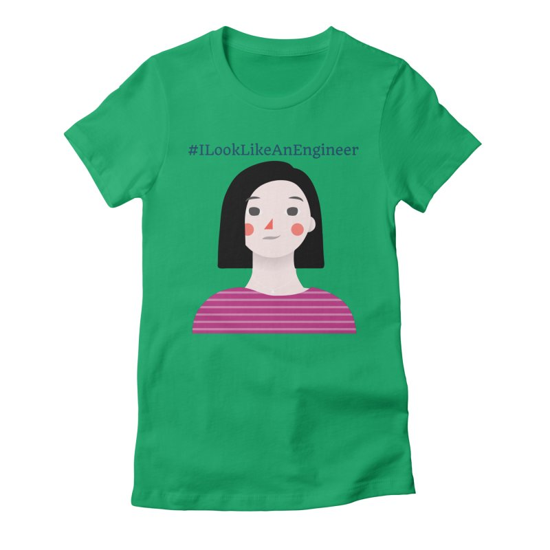 #ILookLikeAnEngineer with a female avatar Women's Fitted T-Shirt by Women in Technology Online Store