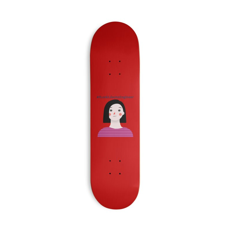 #ILookLikeAnEngineer with a female avatar Accessories Deck Only Skateboard by Women in Technology Online Store