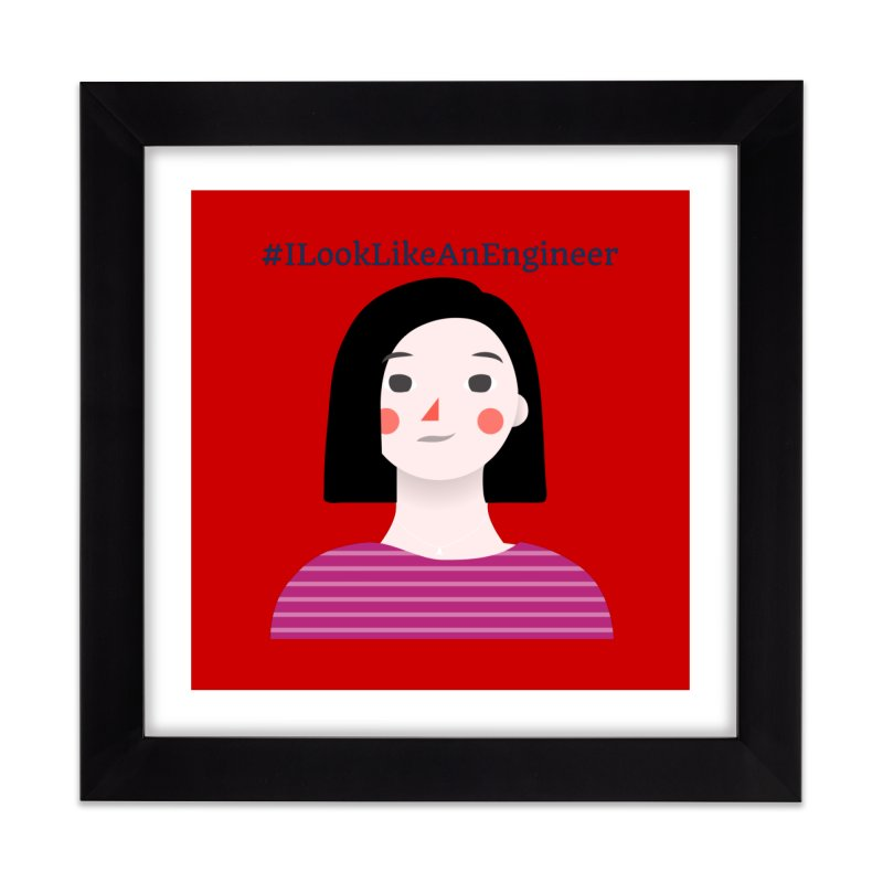 #ILookLikeAnEngineer with a female avatar Home Framed Fine Art Print by Women in Technology Online Store