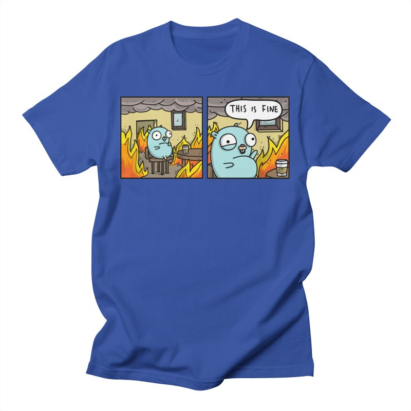 This is Fine Gopher Men's T-Shirt by Women Who Go