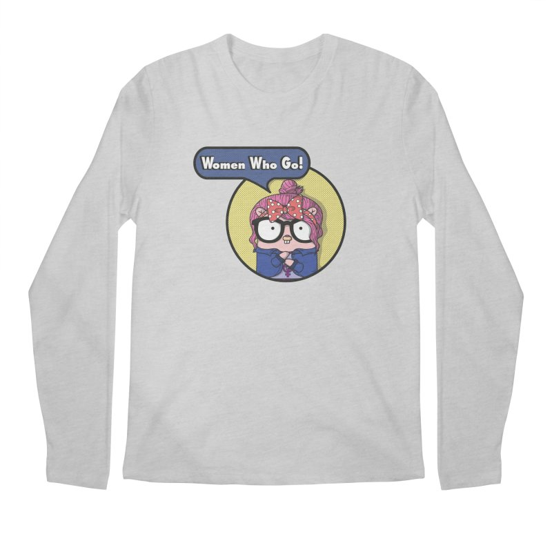 Women Who Go Men's Regular Longsleeve T-Shirt by Women Who Go