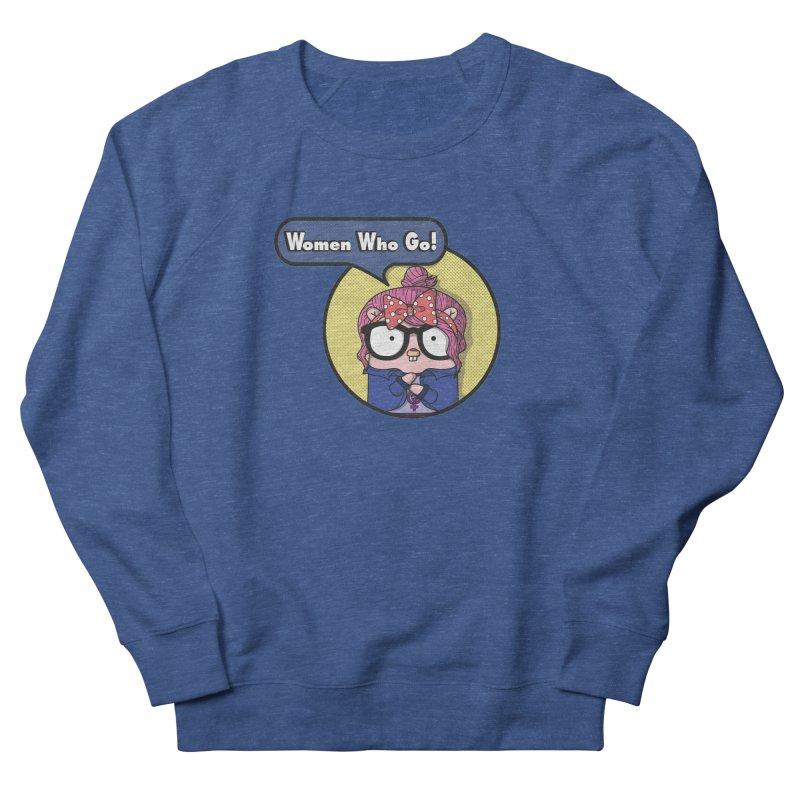 Women Who Go Men's Sweatshirt by Women Who Go