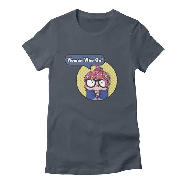 Women Who Go Women's T-Shirt by Women Who Go