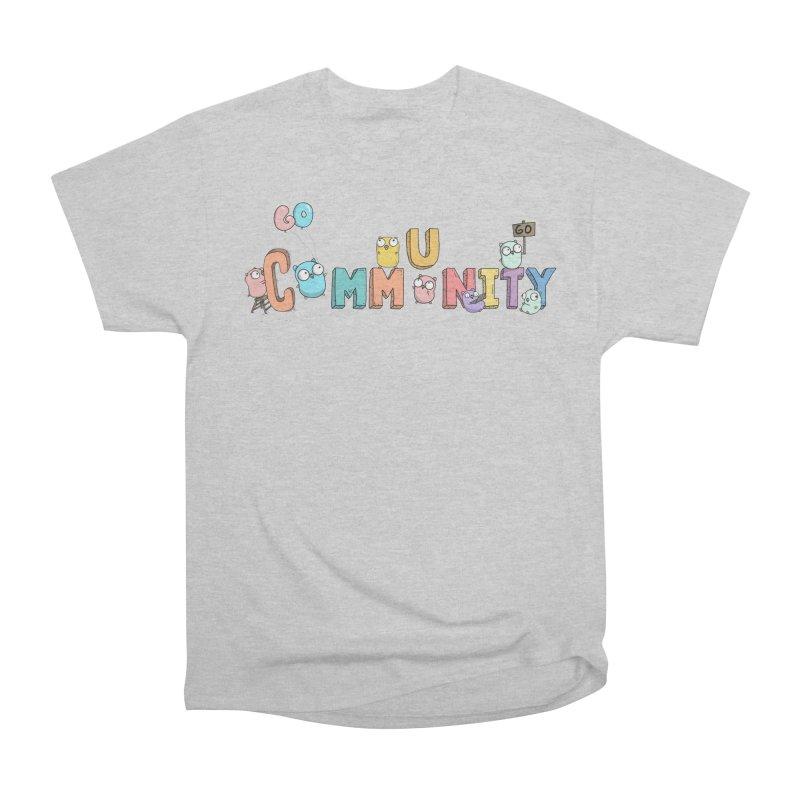Go Community Women's Heavyweight Unisex T-Shirt by Women Who Go
