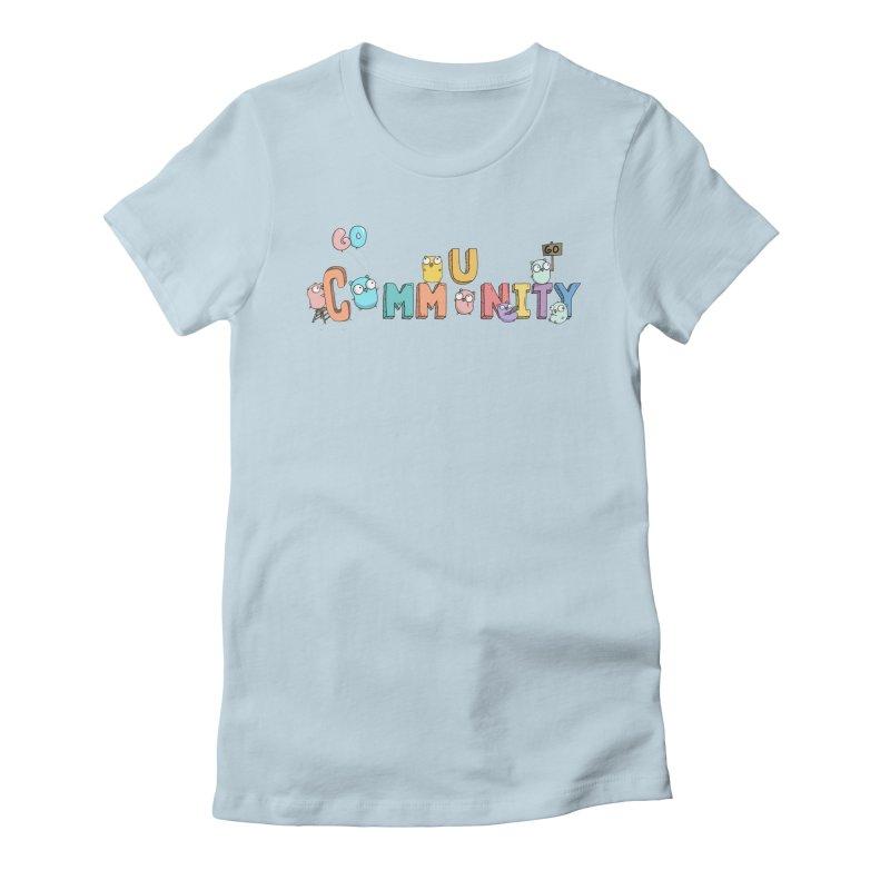 Go Community Women's T-Shirt by Women Who Go