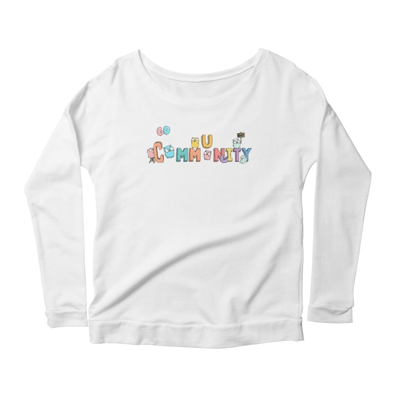 Go Community Women's Scoop Neck Longsleeve T-Shirt by Women Who Go