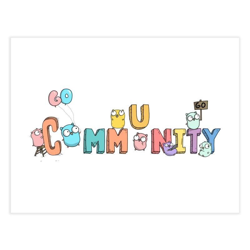 Go Community Home Fine Art Print by Women Who Go