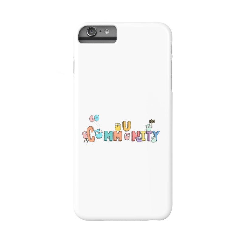 Go Community Accessories Phone Case by Women Who Go
