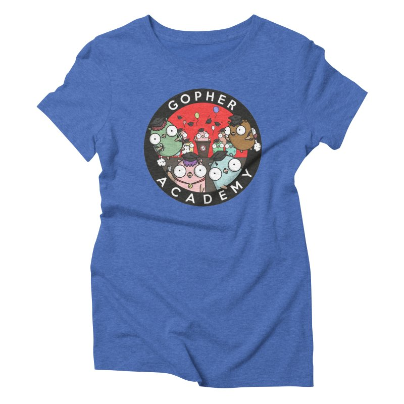 Gopher Academy Women's Triblend T-Shirt by Women Who Go