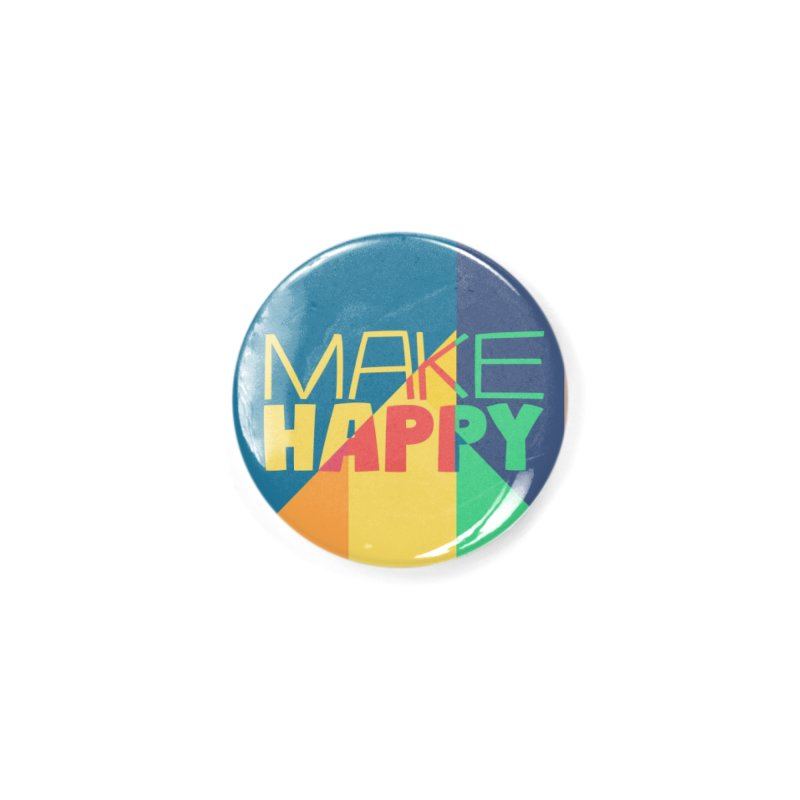 Make Happy Accessories Button by A Wonderful Shop of Wonderful Wonders