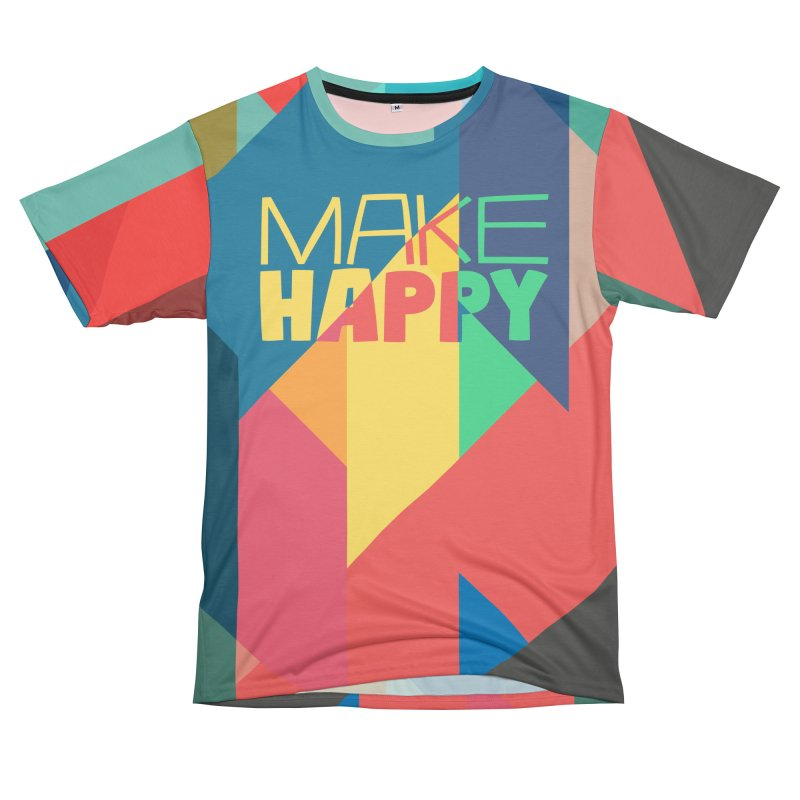 Make Happy in Men's T-Shirt Cut & Sew by A Wonderful Shop of Wonderful Wonders