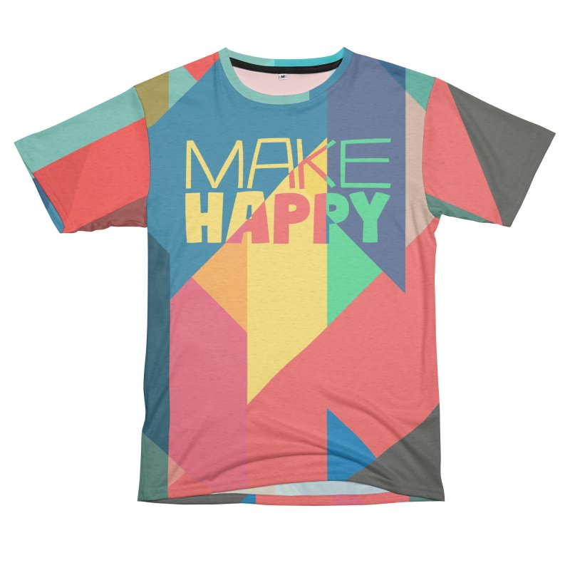 Make Happy Women's Unisex French Terry T-Shirt Cut & Sew by A Wonderful Shop of Wonderful Wonders