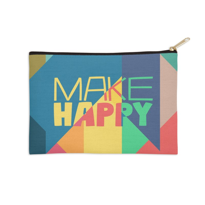 Make Happy Accessories Zip Pouch by A Wonderful Shop of Wonderful Wonders
