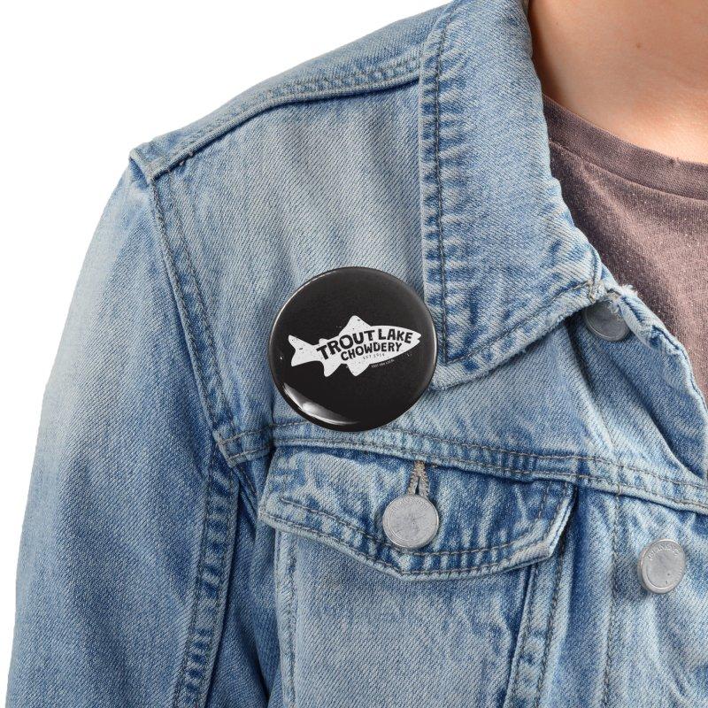 Trout Lake Chowdery Accessories Button by A Wonderful Shop of Wonderful Wonders