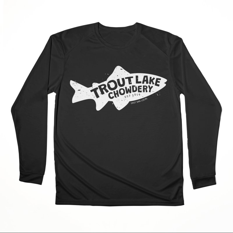 Trout Lake Chowdery Women's Performance Unisex Longsleeve T-Shirt by A Wonderful Shop of Wonderful Wonders