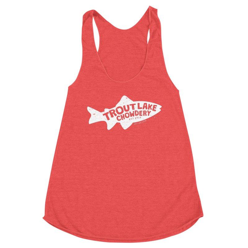 Trout Lake Chowdery Women's Tank by A Wonderful Shop of Wonderful Wonders