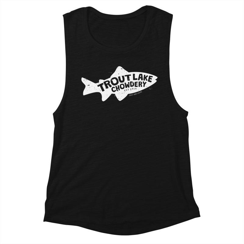 Trout Lake Chowdery Women's Muscle Tank by A Wonderful Shop of Wonderful Wonders