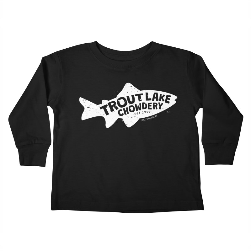 Trout Lake Chowdery Kids Toddler Longsleeve T-Shirt by A Wonderful Shop of Wonderful Wonders
