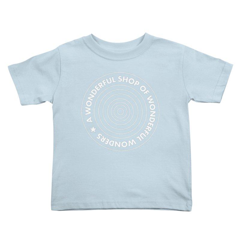 A Wonderful Shop of Wonderful Wonders Kids Toddler T-Shirt by A Wonderful Shop of Wonderful Wonders