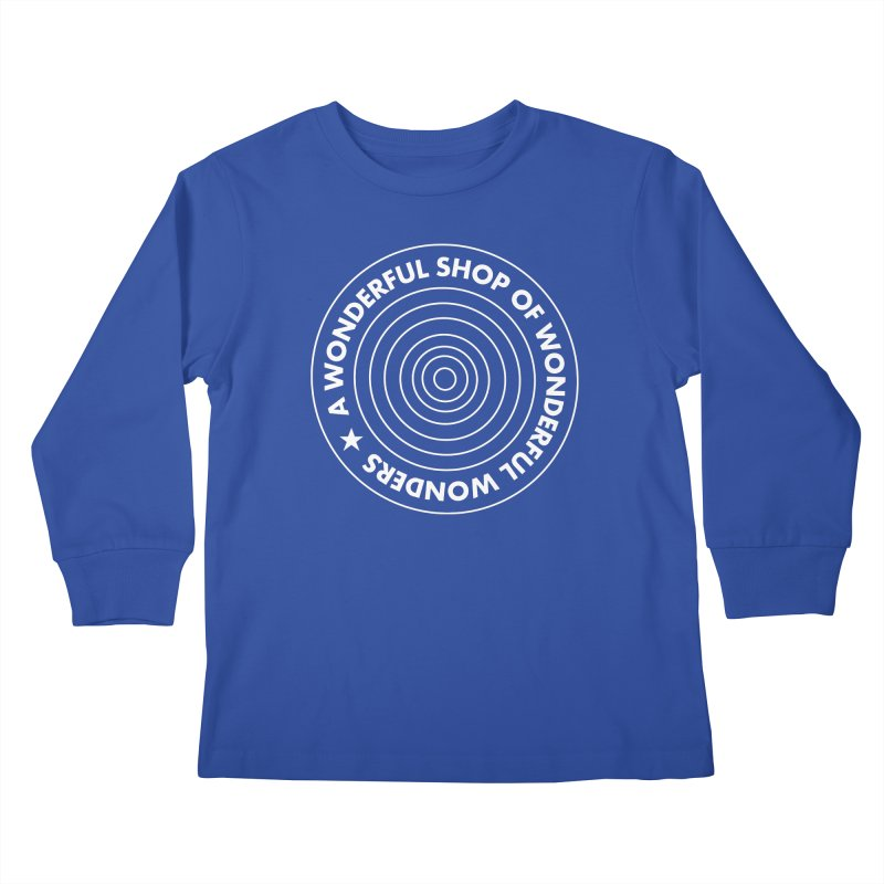 A Wonderful Shop of Wonderful Wonders Kids Longsleeve T-Shirt by A Wonderful Shop of Wonderful Wonders