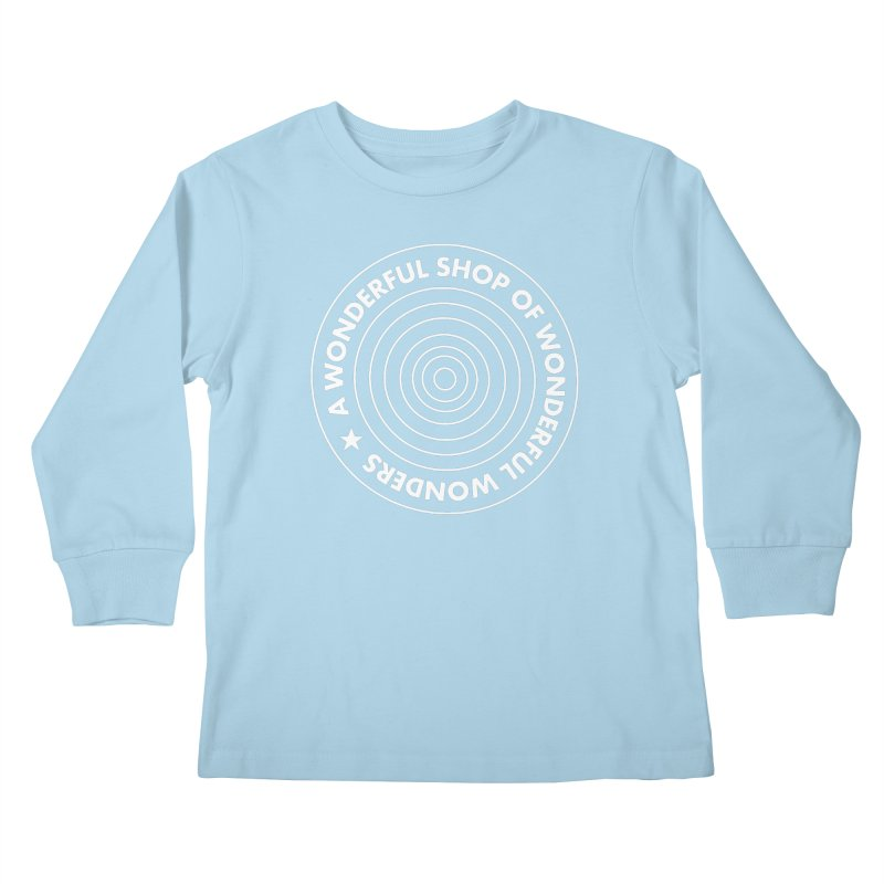 A Wonderful Shop of Wonderful Wonders Kids Longsleeve T-Shirt by A Wonderful Shop of Wonderful Wonders