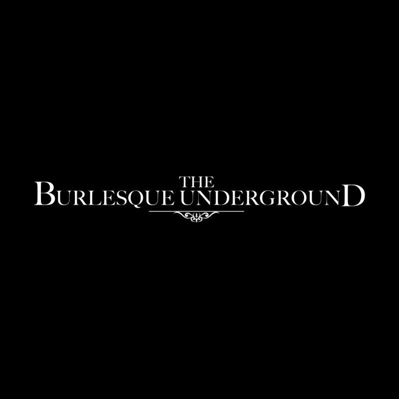 The Burlesque Underground Men's T-Shirt by Wonderground