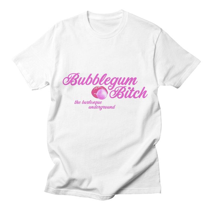 Bubblegum Bitch Men's T-Shirt by Wonderground