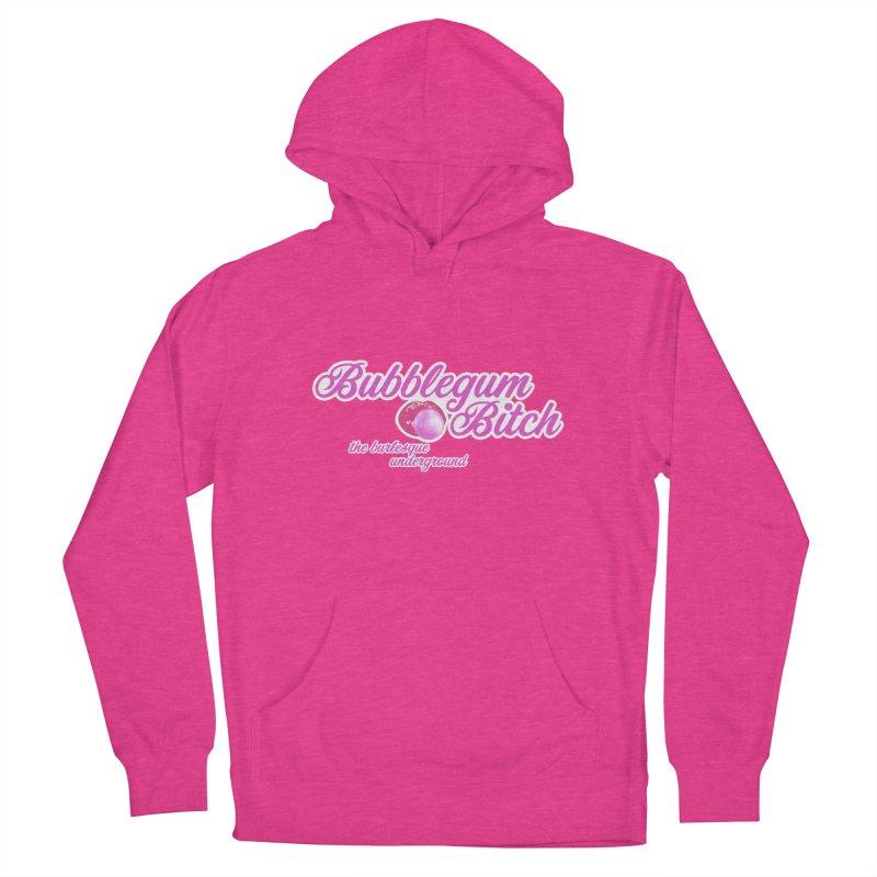 Bubblegum Bitch Women's Pullover Hoody by Wonderground