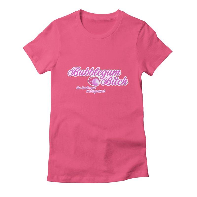 Bubblegum Bitch Women's T-Shirt by Wonderground